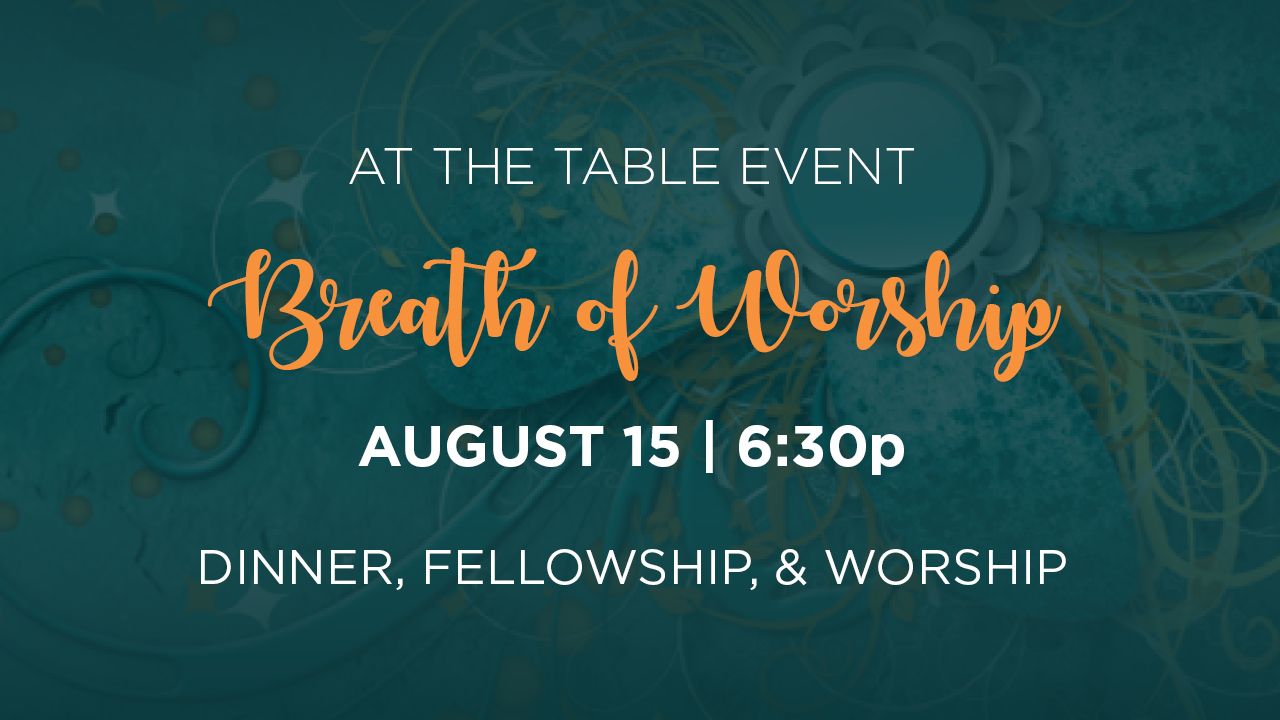 Women's At the Table: Breath of Worship