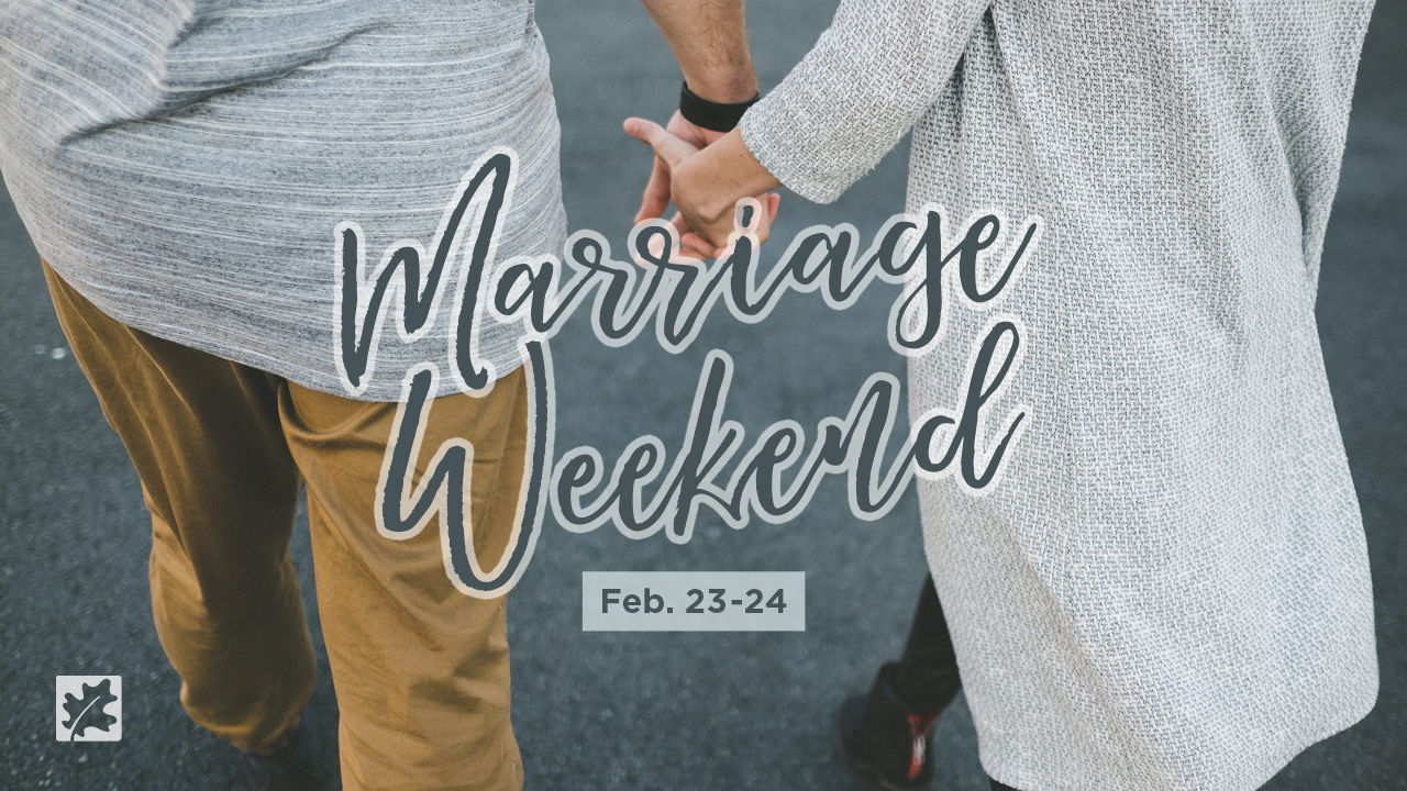 Oakwood Marriage Weekend